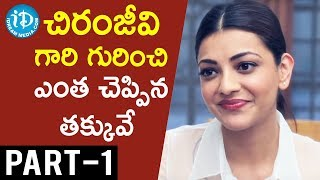 Actress Kajal Aggarwal Exclusive Interview Part #1 || Talking Movies with iDream - IDREAMMOVIES