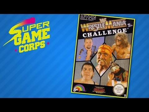 Wrestlemania Challenge - Super Game Corps