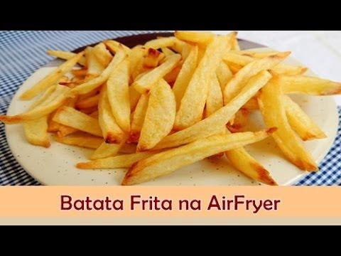 Batata Frita na Airfryer (Fritadeira sem Óleo) - Sabor no Prato