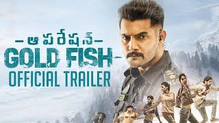 Operation Gold Fish Trailer || Aadi, Sasha Chettri, Nitya Naresh || Adivi Sai Kiran - TFPC
