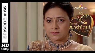 Meri Aashiqui Tum Se Hi : Episode 66 - 23rd September 2014