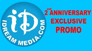 iDreamMedia 2nd Anniversary - Exclusive Special Video - IDREAMMOVIES