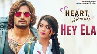 Heart Beats Love Songs | Hey Ela Video Song | Hippi Movie | Kartikeya | Digangana | Mango Music - MANGOMUSIC