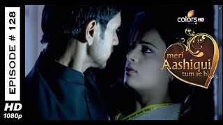 Meri Aashiqui Tum Se Hi : Episode 128 - 18th December 2014