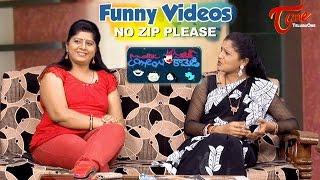 No Zip Please  -  Funny Videos Back to Back | by Mallik - NAVVULATV