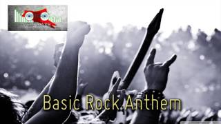 Royalty Free :Basic Rock Anthem