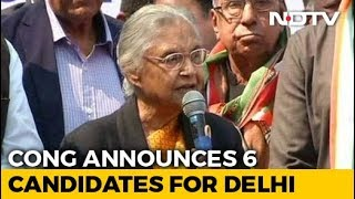 Sheila Dikshit To Contest From Delhi, Congress Names 6 Candidates - NDTV