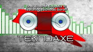 Royalty FreeTechno:DnB 160 BPM Sub-Mix 1 featuring Nicholas Goroff