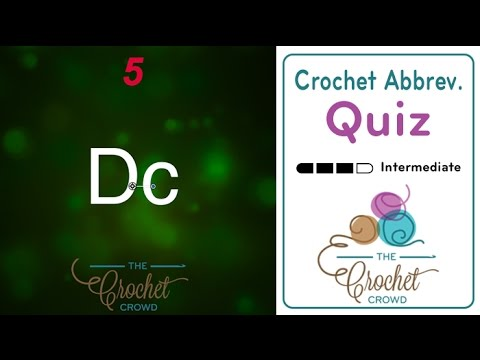 Crochet Video Quiz: Test your Crochet Abbreviations Skills