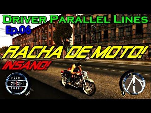 Driver Parallel Lines - Ep.06 - Racha De Moto Insano!