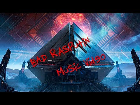 Destiny 2 - Bad Rasputin Music Video #MOTW