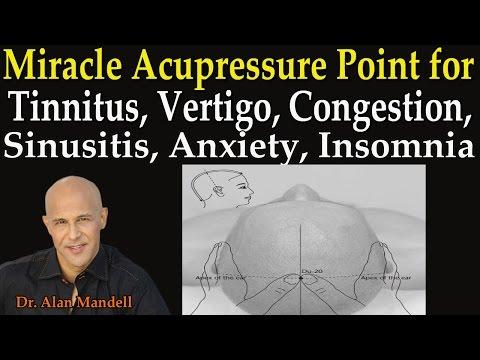 Miracle Acupressure Point for Tinnitis, Vertigo, Congestion, Sinusitis, Anxiety, Insomnia