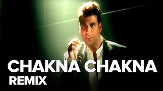 Chakna Chakna (Remix) | Full Audio Song | Namastey London | Akshay Kumar, Katrina Kaif - EROSENTERTAINMENT