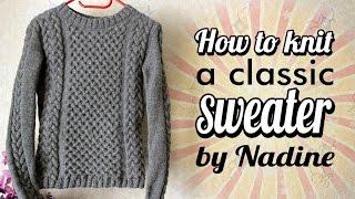 Вязание свитера спицами. How to knit a classic sweater