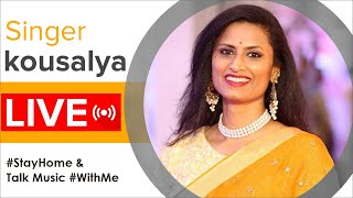 Singer Kousalya Live Interaction With Fans | #StayHome & Talk Music #WithMe | Celebrity Interviews - MANGOMUSIC