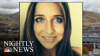 Murdered Utah College Student Recently Ended Relationship With Suspected Killer   NBC Nightly News - NBCNEWS