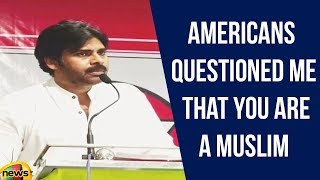 Pawan Kalyan Says Americans Questioned Me That You Are A Muslim And You Will Slay Us | Mango News - MANGONEWS