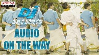 DJ - Duvvada Jagannadham Audio Coming Soon  DJ Songs  Allu Arjun, Pooja Hegde   Harish Shankar   DSP - ADITYAMUSIC