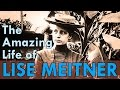 The amazing life of Lise Meitner an inspiring scientist -  inspirationX 2017