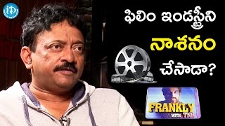 RGV Spoiling Film Industry? || RGV Interview || Frankly With TNR || Talking Movies With iDream - IDREAMMOVIES