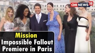 Rajeev Masand at Mission Impossible Fallout Premiere in Paris | CNN News18 - IBNLIVE
