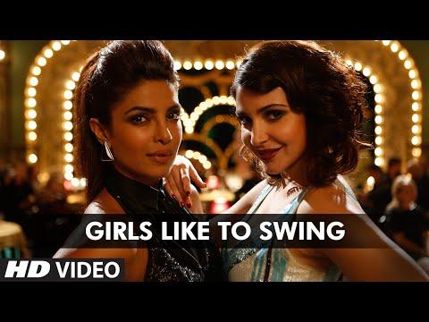 Dil Dhadakne Do - Girls Like To Swing song
