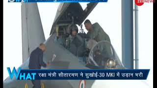5W 1H: Defence Minister Nirmala Sitharaman flies in IAF's Sukhoi 30 - ZEENEWS