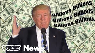 Donald Trump says billions and billions and billions - VICENEWS