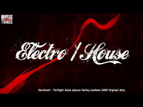 MusicTunesHD | Hardwell - Twilight Zone (Dance Valley Anthem 2009 Orginal Mix)