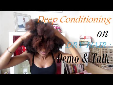 Deep Conditioning On Dry Hair -ucFG1Gbzvtg