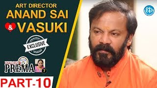 Art Director Anand Sai And Vasuki Interview Part #10 || Dialogue With Prema | #CelebrationOfLife - IDREAMMOVIES