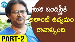 Director Raj Madiraju Exclusive Interview Part #2 || 24 Crafts - IDREAMMOVIES