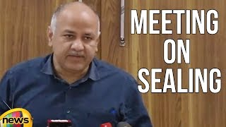 Delhi Deputy CM Manish Sisodia Speaks After All Party Meeting On Sealing | Mango News - MANGONEWS