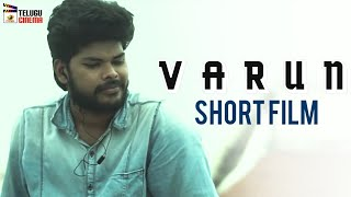Varun Telugu Short Film | 2019 Latest Telugu Short Films | Saikumar NVK | Sravani | Ramsekhar - YOUTUBE