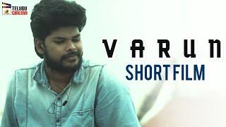 Varun Telugu Short Film | 2019 Latest Telugu Short Films | Saikumar NVK | Sravani | Ramsekhar - YOUTUBE