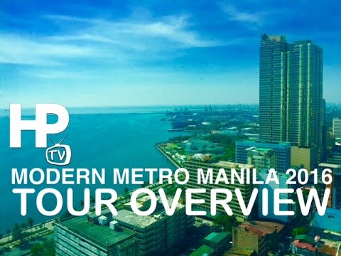Modern Metro Manila 2016 Tour Overview by HourPhilippines.com