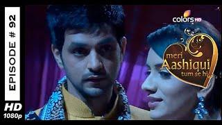 Meri Aashiqui Tum Se Hi : Episode 93 - 30th October 2014