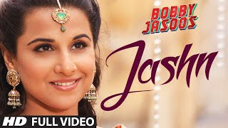 Bobby Jasoos: Jashn Full Video Song | Vidya Balan | Ali Fazal - TSERIES