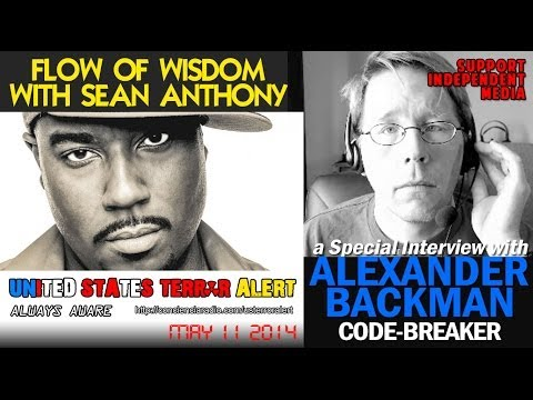 USTERRORALERT ALEXANDER BACKMAN INTERVIEW ON FLOW OF WISDOM WITH SEAN ANTHONY MAY 11 2014