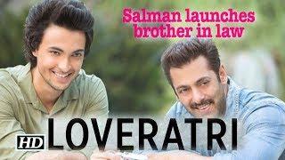Salman announces Aayush Sharma-starrer 'Loveratri' - IANSLIVE