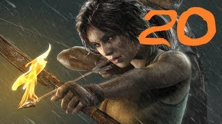 [Part 20] Tomb Raider (2013) Gameplay Walkthrough/Playthrough/Let's Play (PC, Xbox 360, PS3)