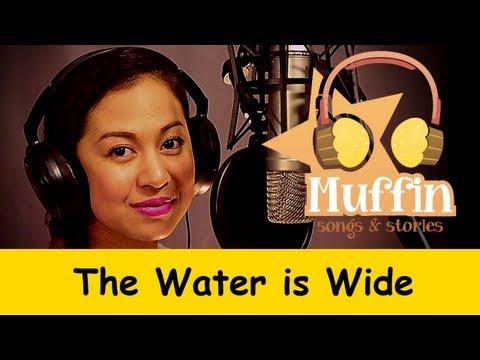 Muffin Songs – The Water is wide (O Waly, Waly) Tekerlemeler ve İngilizce Çocuk Şarkıları