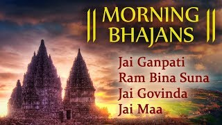 Morning Bhajans Vol: 2 - Shri Ganesh : Shri Ram : Shri Krishna : Shri Shiv - BHAKTISONGS
