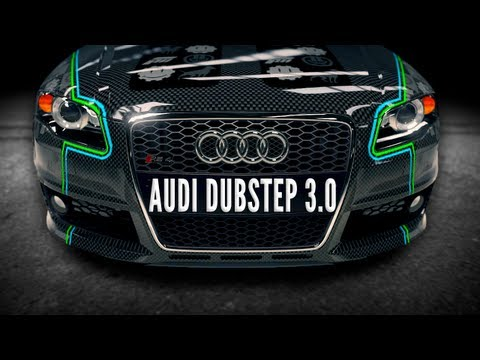 FORZA 4: AUDI DUBSTEP VERSION 3.0