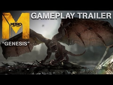 "Metro: Last Light - ""Genesis"" - Gameplay Trailer"