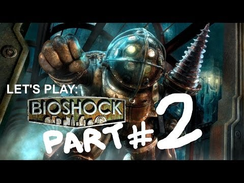 Let's Play: BIOSHOCK #2 (by bgcentrs)