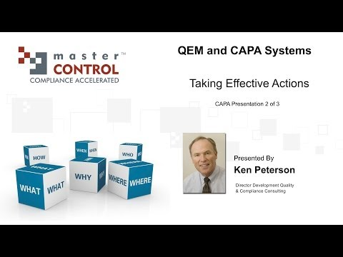 Ken Peterson : CAPA Webinar part 2 - Taking Effective Actions