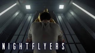 NIGHTFLYERS | Season 1, Episode 10: Sneak Peek | SYFY - SYFY