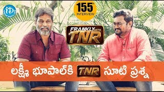 Sita Movie Dialogue Writer Lakshmi Bhoopal Exclusive Interview || Frankly With TNR #155 - IDREAMMOVIES