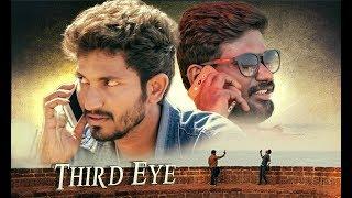Third Eye || Telugu Short Film || Directed by Indu Chandu - YOUTUBE